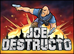 Friv Joe Destructo